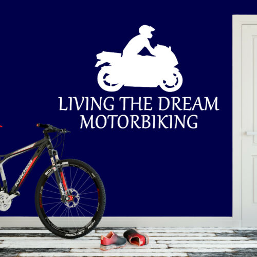 Motorbiking Sticker Living The Dream Motorbike Biker Wall Vinyl Print Decal Art