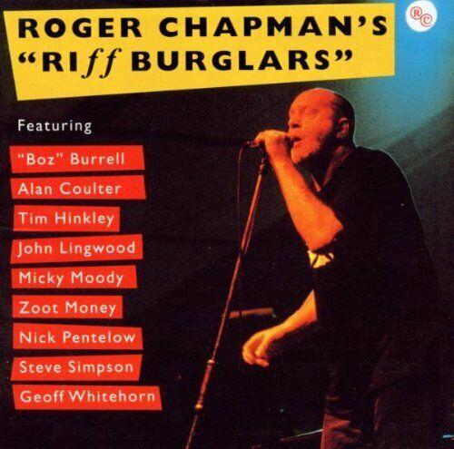 Roger Chapman – Roger Chapman's Riffburglars 2CD / Mystic Records 2003 RAR! Neu