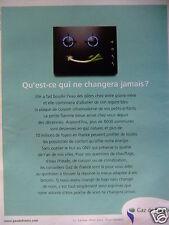 PUBLICITÉ 2002 GDF GAZ DE FRANCE QU'EST-CE QUI NE CHANGERA JAMAIS - ADVERTISING