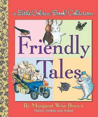 1 of 1 -  A Little Golden Book Collection - Friendly Tales By Margaret Wise Brown