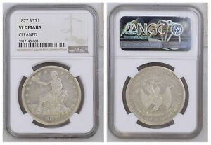NGC Trade Dollar 1877 S Mint Silver Coin VF