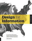 Design for Information: An Introduction to the Histories, Theories, and Best Practices Behind Effective Information Visualizations by Isabel Meirelles (Paperback, 2013)