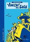 Vincent van Gogh von Willi Blöss (2015, Gebundene Ausgabe)