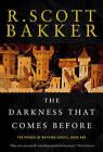 The Darkness That Comes Before by R Scott Bakker (Paperback / softback, 2008)