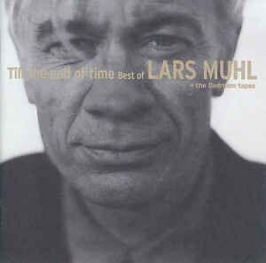 Lars Muhl: Till The End Of Time Best Of Lars Muhl The Bedroom,