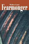 Fearmonger by Walter Lane (Paperback / softback, 2000)