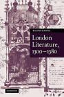 London Literature, 1300-1380 by Maurice S. Lee, Ralph Hanna (Hardback, 2005)