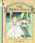 The Thorn Witch by E.J. Taylor (Paperback, 1989)