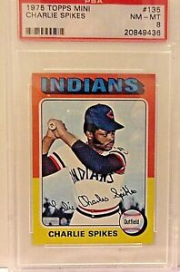 1975-Topps-Mini-Card-135-CHARLIE-SPIKES-INDIANS-PSA-8-nm-mt