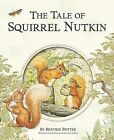 Tale of Squirrel Nutkin by Beatrice Potter (Hardback)