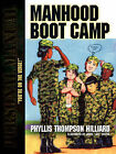 Manhood Boot Camp by Phyllis Thompson Hilliard (Paperback / softback, 2006)
