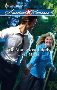American-Romance-The-Man-Most-Likely-1259-by-Cindi-Myers-2009-Paperback-Cindi-Myers-2009