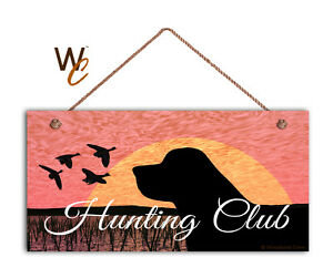 Details about Hunting Club Sign, Labrador Retriever and Ducks, 5x10 Rustic  Wood Dog Sign