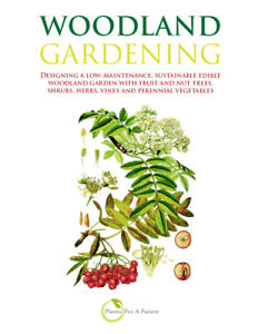 Woodland-Gardening-Designing-a-low-maintenance-sustainable-edible-garden