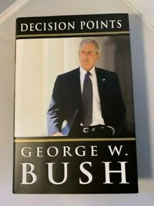 Decision Points by President George W. Bush - HCDJ - First Edition ***SIGNED***