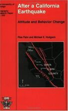 After a California Earthquake: Attitude and Behavior Change (University of Chic