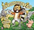 The Anagranimals and the Wishing Tree by Leith Moghli (Paperback, 2013)