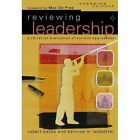 Reviewing Leadership: A Christian Evaluation of Current Approaches by Bernice M. Ledbetter, Robert Banks (Paperback, 2004)