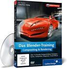 Das Blender-Training: Compositing & Rendering von Sebastian König (2013)