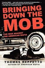 Bringing Down the Mob: The War Against the American Mafia-ExLibrary