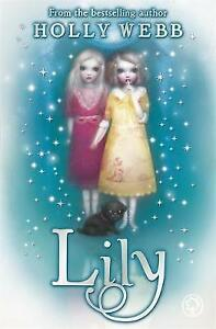 Lily-by-Holly-Webb-Good-Used-Book-Paperback-FREE-amp-FAST-Delivery
