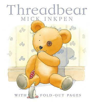 Very Good Inkpen, Mick, Threadbear, Paperback, Book