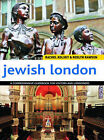 Jewish London: A Comprehensive Guidebook for Visitors and Londoners by Rachel Kolsky, Roslyn Rawson (Paperback / softback, 2012)