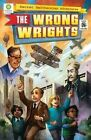 The Wrong Wrights by Chris Kientz, Steve Hockensmith (Hardback, 2016)