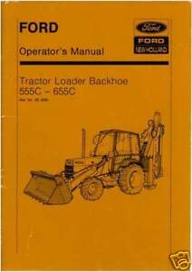 ford digger 555c 655c operators manual tractor loader ebay rh ebay ie Ford 450 Backhoe Ford 5000 Tractor Cab Heater Supply