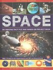Exploring Science: Space: An Amazing Fact File and Hands-on Project Book: with 19 Easy-to-do Experiments and 300 Exciting Pictures by Ian Graham (Hardback, 2014)