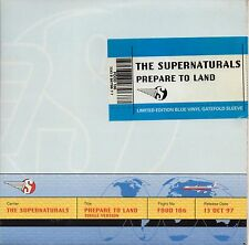"THE SUPERNATURALS - PREPARE TO LAND - 7"" BLUE VINYL SINGLE - GATEFOLD COVER"