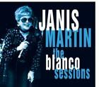 The Blanco Sessions von Janis Martin (2012)