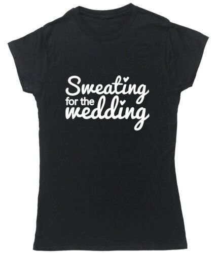 Sweating for the wedding t-shirt fitted short sleeve womens
