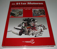 Reparaturanleitung Porsche 911 Motoren Baujahr 1965 - 1989 Schrauberhandbuch NEU