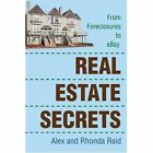 Real Estate Secrets From Foreclosures to Ebay. 9780595344963 by Alex Reid Book