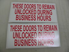 2 Red These Doors To Remain Unlocked During Business Hours Sticker Decals