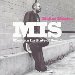 Mexican-Institute-Of-Sound-Mejico-Maxico-CD