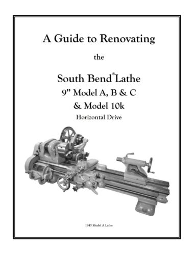 "South Bend Lathe 9/"" Model B Rebuild Manual and Parts Kit"