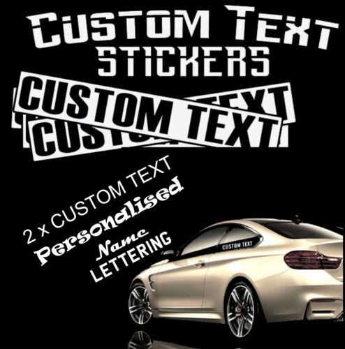 2 x CUSTOM TEXT Personalised Name Lettering Sticker Car//Van//Window Shop Label