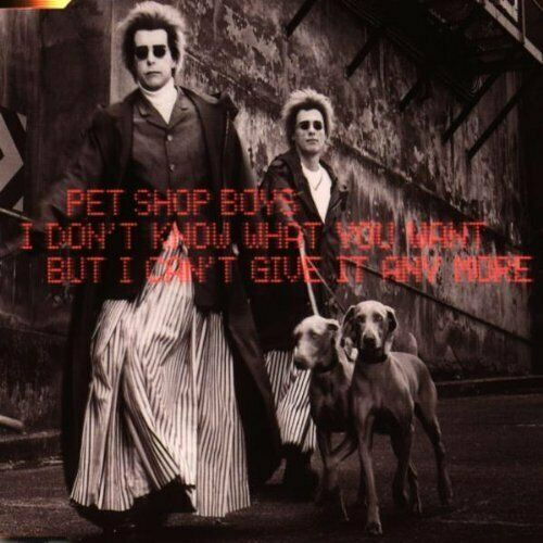 Pet Shop Boys I don't know what you want but.. (1999, #8874790) [Maxi-CD]