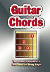 Guitar Chords: Easy-to-use, Easy-to-carry. One Chord on EVERY Page by Flame Tree Publishing (Paperback, 2006)