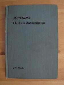JOHN-FLETCHER-039-S-CHECKS-TO-ANTINOMIANISM-by-Wiseman-Rev-Peter