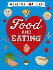 Food and Eating by Anna Claybourne (Hardback, 2016)
