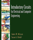 Introductory Circuits for Electrical and Computer Engineering by Susan A. Riedel, James W. Nilsson (Paperback, 2001)