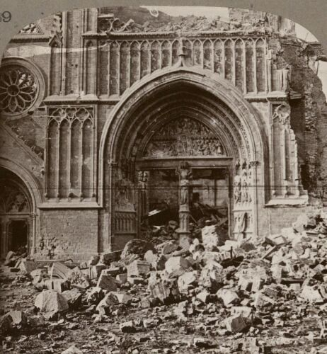 West Door of the ShellTorn Cathedral, Ypres, in the Kaiser's Path to Calais