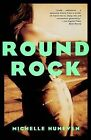 Round Rock by Michelle Huneven (Paperback / softback, 1998)