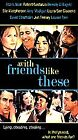 With Friends Like These (VHS, 2000)