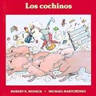 Los Cochinos by Robert Munsch (Paperback, 1991)