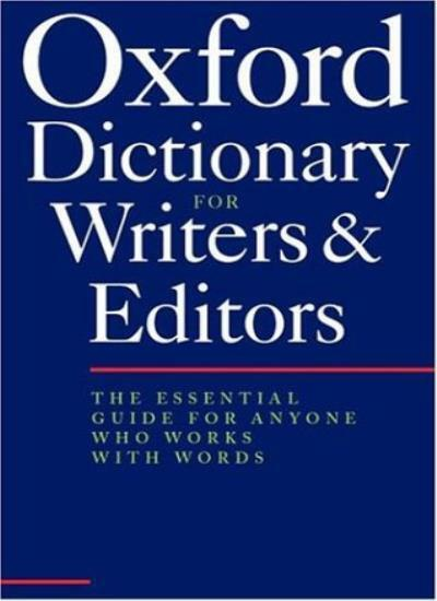 The Oxford Dictionary for Writers and Editors By Robert Ritter