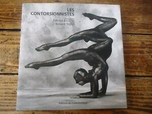 Les contorsionnistes - Bouvier,Roland Topor